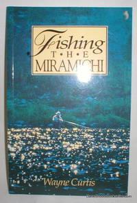image of Fishing the Miramichi