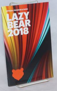 image of Lazy Bear Weekend 2018 program_guide August 1-3, 2018, Guerneville, CA