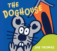 The Doghouse (Hardcover) by  Jan Thomas - from 9132589 CANADA INC and Biblio.com