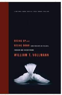 Rising up and Rising Down : Some Thoughts on Violence, Freedom, and Urgent Means