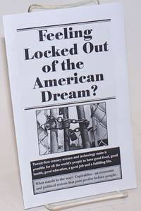Feeling locked out of the American Dream