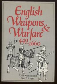 'ENGLISH WEAPONS AND WARFARE, 499-1600 A.D.'