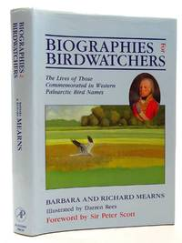 BIOGRAPHIES FOR BIRDWATCHERS