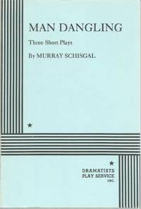 Man Dangling: Three Short Plays