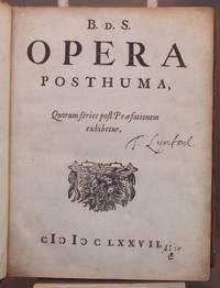 B.d.S. opera posthuma