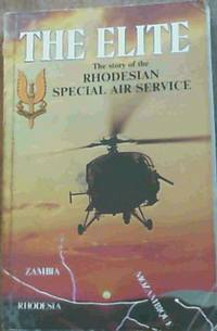 The Elite: The Story of the Rhodesian Special Air Service