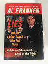 Lies and the Lying Liars Who Tell Them A Fair and Balanced Look at the Right