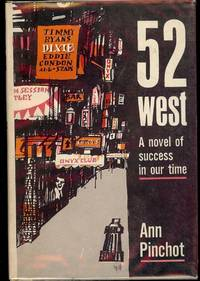 52 WEST: A NOVEL OF SUCCESS IN OUR TIME