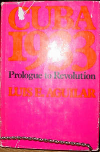 Cuba 1933:  Prologue to Revolution
