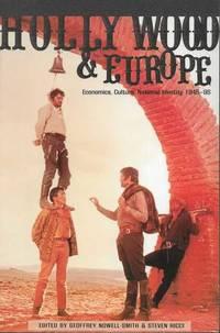 Hollywood & Europe: Economics, Culture, National Identity 1945-95