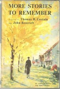 MORE STORIES TO REMEMBER Volume Two, Costain, Thomas B. and John Beecroft editors