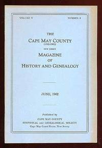 The Cape May County New Jersey Magazine of History and Genealogy June, 1962