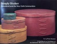 Simply Shaker:  Groveland and the New York Communities by  Fran Kramer - Paperback - First Printing - 1991 - from Old Saratoga Books (SKU: 45140)