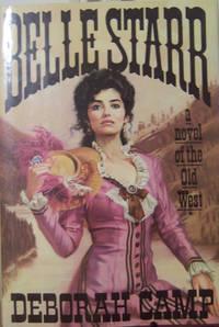 Belle Starr: A Novel of the Old West