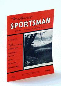 Northwest Sportsman Magazine - Fishing, Hunting and Boating in B.C., July 1960 - Interesting History of Kamloops Area