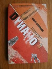 Dynamo by  Tariq Goddard - Paperback - First edition first printing - 2003 - from Scene of the Crime Books, IOBA (SKU: biblio8767)