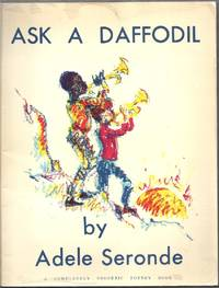 Ask a Daffodil.  A Completely Phonetic Poetry Book