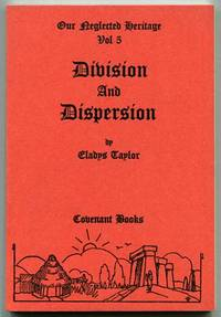 Division and Dispersion (Our Neglected Heritage Vol. 5)