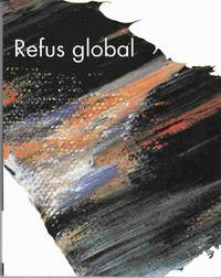 Refus Global (1948) :  Le Manifest Du Mouvement Automatiste / Manifesto of  the Automatist Movement