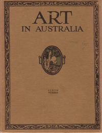 Art in Australia. First Series. Number 6