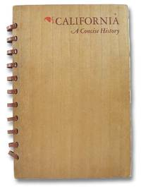 California: A Concise History, 1542-1939