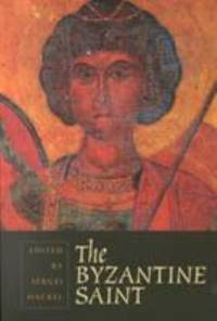 The Byzantine Saint by Spring Symposium of Byzantine Studies 1980 (University of Birmingham) - 2001