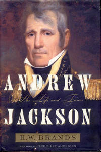 image of Andrew Jackson: His Life And Times