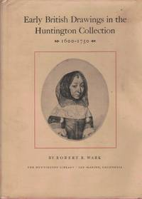 Early British Drawings in the Huntington Collection 1600-1750