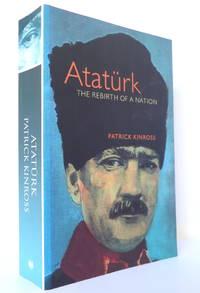 Ataturk: The Rebirth of a Nation (Phoenix Giants)