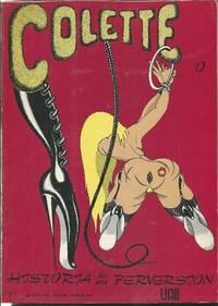 COLETTE: Historia De Una Perversion; Volume 1