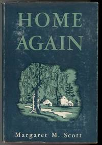 HOME AGAIN by  Margaret Scott - First Edition - 1943 - from Windy Hill Books and Biblio.com