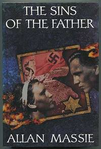 The Sins of the Father by  Allan MASSIE - First Edition - 1992 - from Between the Covers- Rare Books, Inc. ABAA and Biblio.co.uk