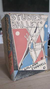 Studies in Ballet by William Chappell - First - 1948 - from Tommygun books and Biblio.com