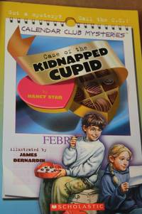 Case of the Kidnapped Cupid Calender Club Mysteries
