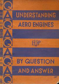 Understanding Aero-Engines. By Question and Answer
