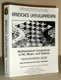 Bridges Leeuwarden - Mathematical Connections in Art, Music and Science - Proceedings 2008