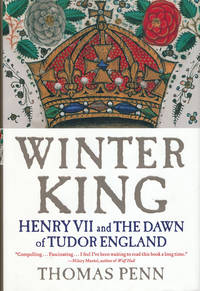 Winter King  Henry VII and the Dawn of Tudor England
