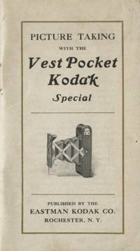 PICTURE TAKING WITH THE VEST POCKET KODAK SPECIAL