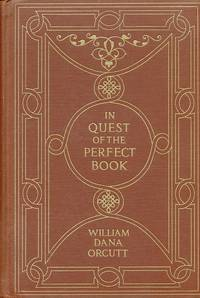 image of In Quest of the Perfect Book Reminiscences & Reflections of a Bookman