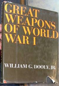 image of Great Weapons of World War I