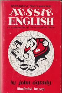 Aussie English: An Explanation of the Australian Idiom