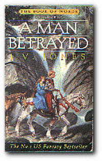 A Man Betrayed by  J. V Jones - Paperback - First British Edition - 1996 - from Books in Bulgaria (SKU: 6682)