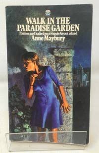 Walk in the Paradise Garden