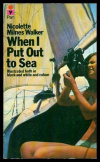 WHEN I PUT OUT TO SEA