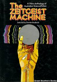 The Zeitgeist Machine: A New Anthology of Australian Science Fiction