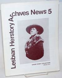 Lesbian Herstory Archives: newsletter #5, Spring, 1979; short story collection