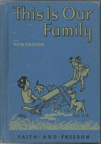 This Is Our Family Primer 1951 Faith and Freedom Reader Great Condition!