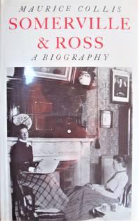 Somerville & Ross. A Biography