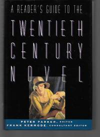 A Reader's Guide To The Twentieth Century Novel