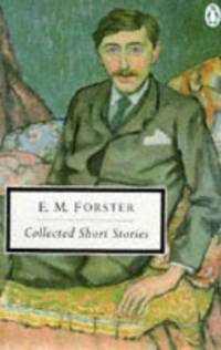 Collected Short Stories (Twentieth Century Classics S.) by  E.M Forster - Paperback - from World of Books Ltd (SKU: GOR001303219)